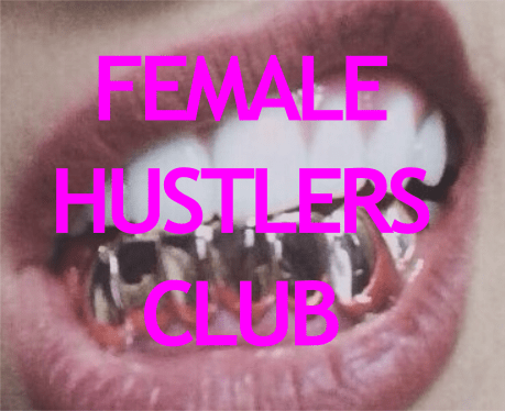 La lady hustlers