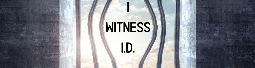 I Witness I.D.