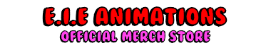 E.I.E ANIMATIONS MERCH
