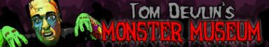Tom Devlins Monster Museum